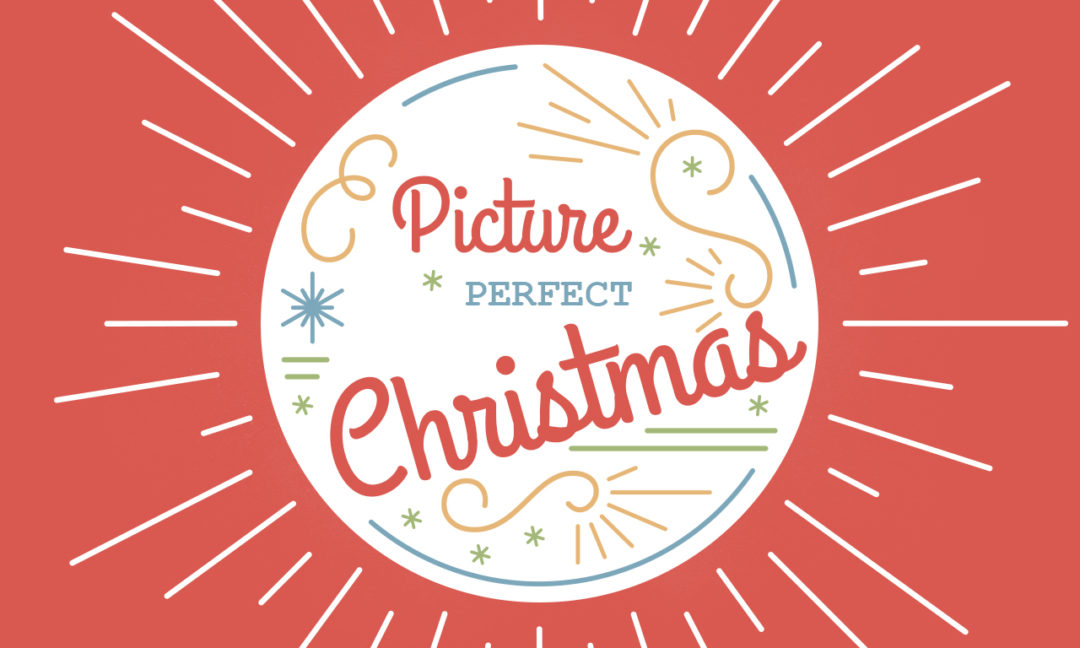 Picture Perfect Christmas – Week 1