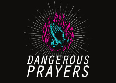 Dangerous Prayers: God's Operating System – Week 3
